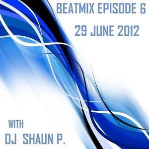 DJ SHAUN's BEATMIX EPISODE 6 (JUNE 29, 2012)