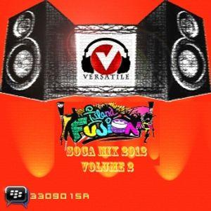 DJ Versatile Island Fusion Soca Mix 2012 Volume 2