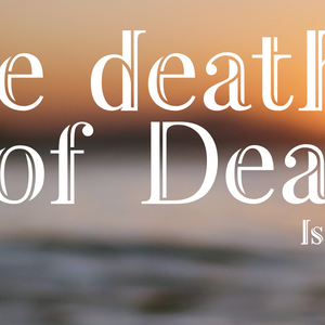 The Death of Death