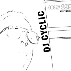 DJ Cyclic Show 195 Friday 1-8-2021 - Progressive House Etc.