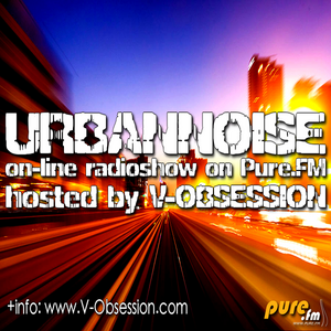 V-OBSESSION - URBANNOISE 2nd Anniversary [Jan.19,2012] on Pure.FM