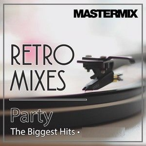 Mastermix - Retro Mixes Party The Biggest Hits (Section Mastermix)