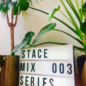 STACE MIX SERIES 003