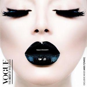 VOGUE Vol.1 - The Best Of R&B mixed By DJ ANGE.P [PARIS]