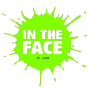 In The Face Mix 001 - Gash