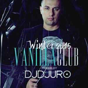 DJ DJURO - VANILLA CLUB VOL. 1 (WINTER 2015)