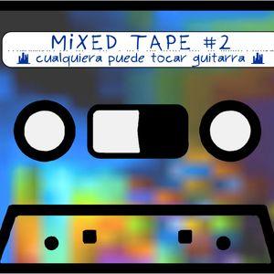 """Ear4Hear MixedTape #2: """"Cualquiera Puede Tocar Guitarra: Mi Seleccion de Radiohead"""""""