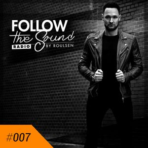 Follow The Sound #007