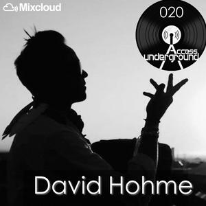 ACCESS UNDERGROUND 020: David Hohme