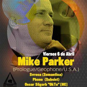 83. Geométrika [28.03.12] Mike Parker/ Prologue/ Svreca/ Semántica/ Subsist [3er. Aniv Miniclub]
