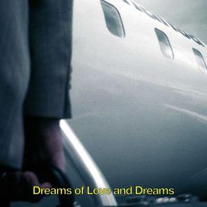 DJ Longsleeve - Dreams Of Love And Dreams (February 2021)