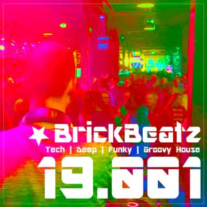 BrickBeatz - Podcast 19.001 [Tech | Deep | Funky | Groovy House]