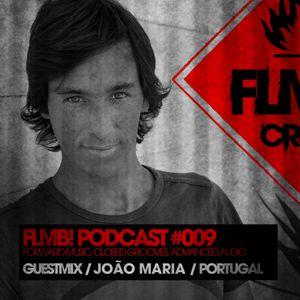 FLMB! PODCAST #009 / JOÃO MARIA / PORTUGAL
