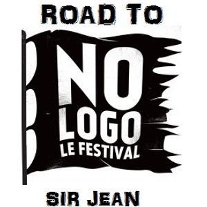 SIR JEAN - Road to No Logo Festival