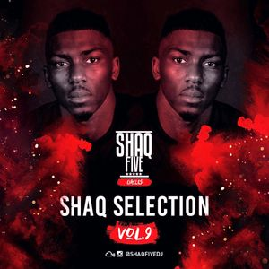 @SHAQFIVEDJ - Shaq Selection Vol.9