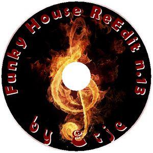 Funky House ReEdit n.13 - by Erjc