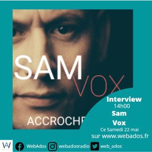 Interview Sam Vox 22-05-21