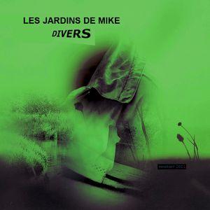 LES JARDINS DE MIKE : DIVERS 03 FEVRIER 2021