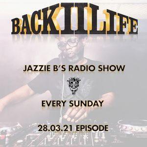 Back II Life Radio Show - 28.03.21 Episode