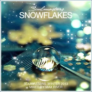 SOULMASTERS - Snowflakes (mixed by Max River)