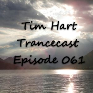 Tim Hart - Trancecast Episode 061