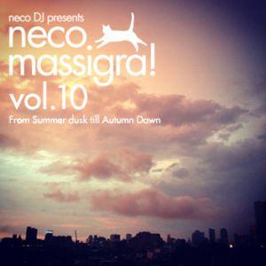 Neco Massigra! vol.10 -From Summer Dusk till Autumn Dawn- (2012)
