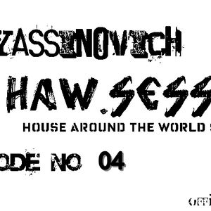 Dj yassinovich - HAW.SESSION EP 04 (official radio show) [black]