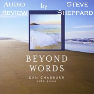 Audio Review for Beyond Words by Dan Chadburn