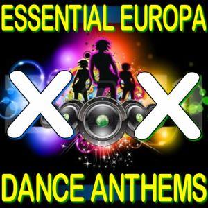 Essential Europa Dance Anthems, Volume XX