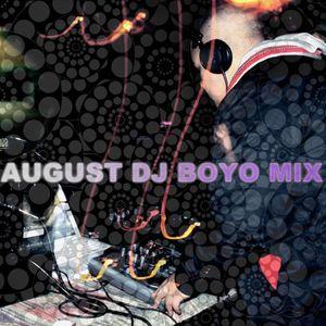 August dj boYo mix