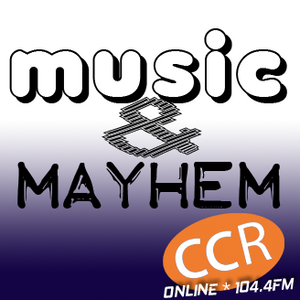 Music and Mayhem - @chelmsfordcr - 14/04/17 - Chelmsford Community Radio