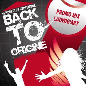 Promo Mix - BACK TO ORIGINE Ludwig'Art - LE 28 Septembre - Rodez