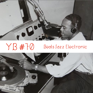 YB#70 | w/ Faisal, saib., Blameful Isles, YZNO, LTGL, L'Or Du Commun, Quelle Chris, Daymé Arocena,..