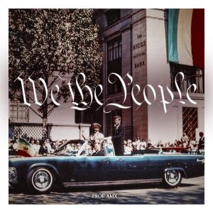 We The People - Demo Mix (06.06.16)