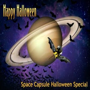 Space Capsule Halloween Special 10-28-11