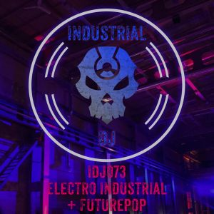 Electro Industrial + Futurepop