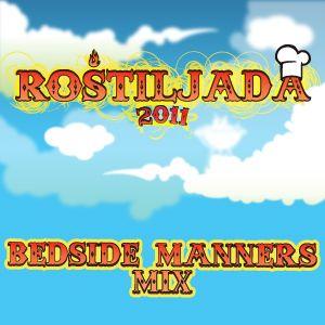 Bedside Manners @ Rostiljada 2011