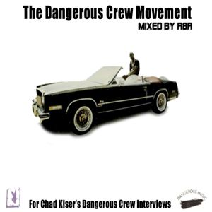 Dangerous Crew Movement (Mixed By R8R)
