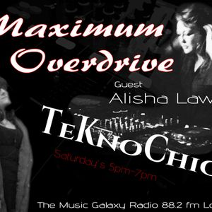 Maximum Overdrive 11062016 - Teknochic and Alisha Lawler