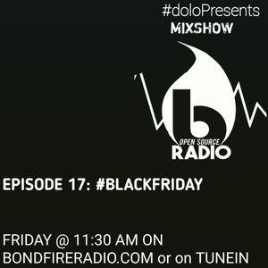 Dolo Presents Mix Music Series on Bondfire Radio Episode 17: Black Friday