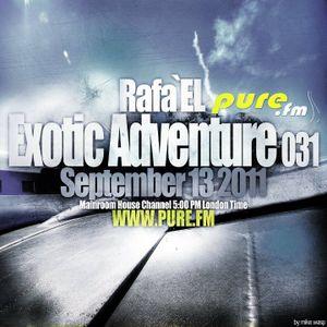 Rafa'EL-Exotic Adventure 032 [27 Sept 2011] on Pure.FM