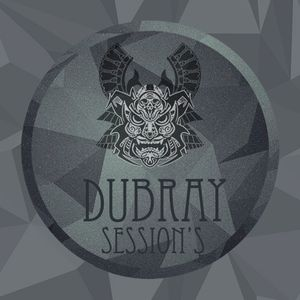 DUBRAY - Session's EP.015