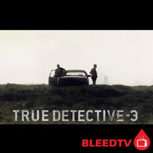 """True Detective S3E7 """"The Final Country"""" by HBO"""
