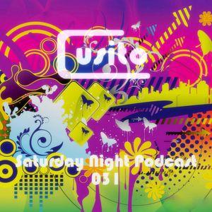 Cusito - Saturday Night Podcast 031 (04-08-2012)