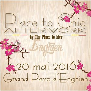 Groovegsus - Place to Chic - Afterwork Enghien 20 06 2016