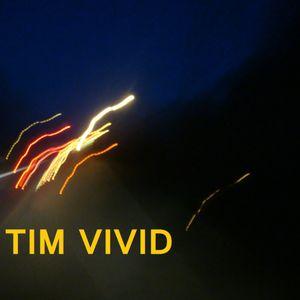 TIM VIVID - VIVIDCAST 02 - DEEP HOUSE - TECH HOUSE