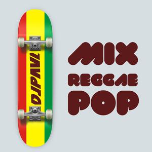 Dj Paul - Mix Reggae Pop
