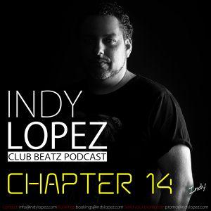 Chapter 14 Indy Lopez Presents Club Beatz
