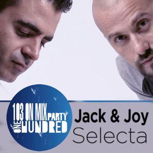 Jack & Joy Selecta @ 103 On Mix (One Hundred Party)