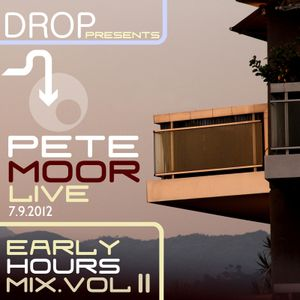 Pete Moor Live: Early Hours Mix Vol II
